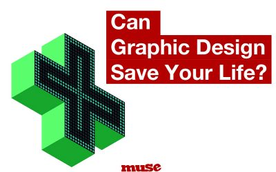 Can graphic design save your life?